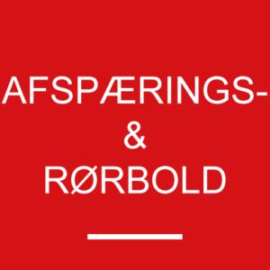 Afspærings- & Rørbold